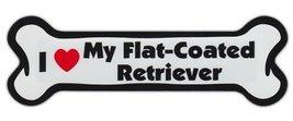 Dog Bone Shaped Car Magnets: I LOVE MY FLAT COATED RETRIEVER - $6.99