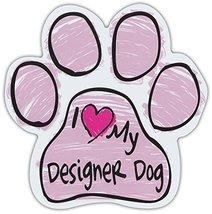 Pink Scribble Paws: I Love My Designer Dog | Dog Paw Shaped Car Magnets - $6.99