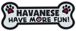 Dog Bone Shaped Magnets: Havanese Have More Fun! | Cars, Trucks, Mailboxes - €6,18 EUR