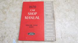 Ford 1970 Car Shop Manual Volume Four Body  240 - $23.36