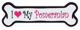 Pink Dog Bone Shaped Magnets: I Love My Pomeranian | Cars, Trucks and More! - $6.99