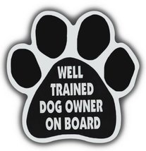 Dog Paw Shaped Magnets: WELL TRAINED DOG OWNER ON BOARD | Cars, Refriger... - €5,97 EUR