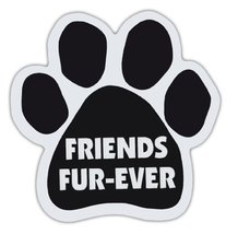 Dog Paw Shaped Magnets: FRIENDS FUR-EVER | Dogs, Gifts, Cars, Trucks - $6.99