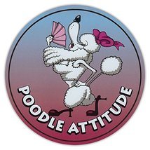 Round Dog Breed Car Magnet - Poodle Attitude - Magnetic Bumper Sticker - $6.99