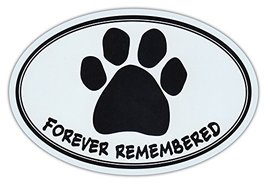 Oval Car Magnet - Forever Remembered - Dog Memorial Remembrance - Magnetic Bumpe - $6.99