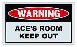 Novelty Warning Sign: Ace's Room Keep Out - For... - $9.99