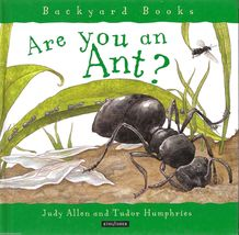 Are You an Ant Backyard Books Kingfisher Science Hardcover Judy Allen - $3.74