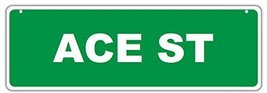 Novelty Street Sign - Ace Street - For Boys, Gi... - $16.99