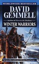 Winter Warriors (Drenai Tales, Book 8) [Mass Market Paperback] Gemmell, ... - $1.83