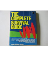 The Complete Survival Guide, 1983 - Prepare For and Survive Disasters - £10.42 GBP