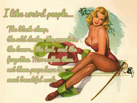 I Like Weird People Costumed Pin Up Metal Sign - $29.95