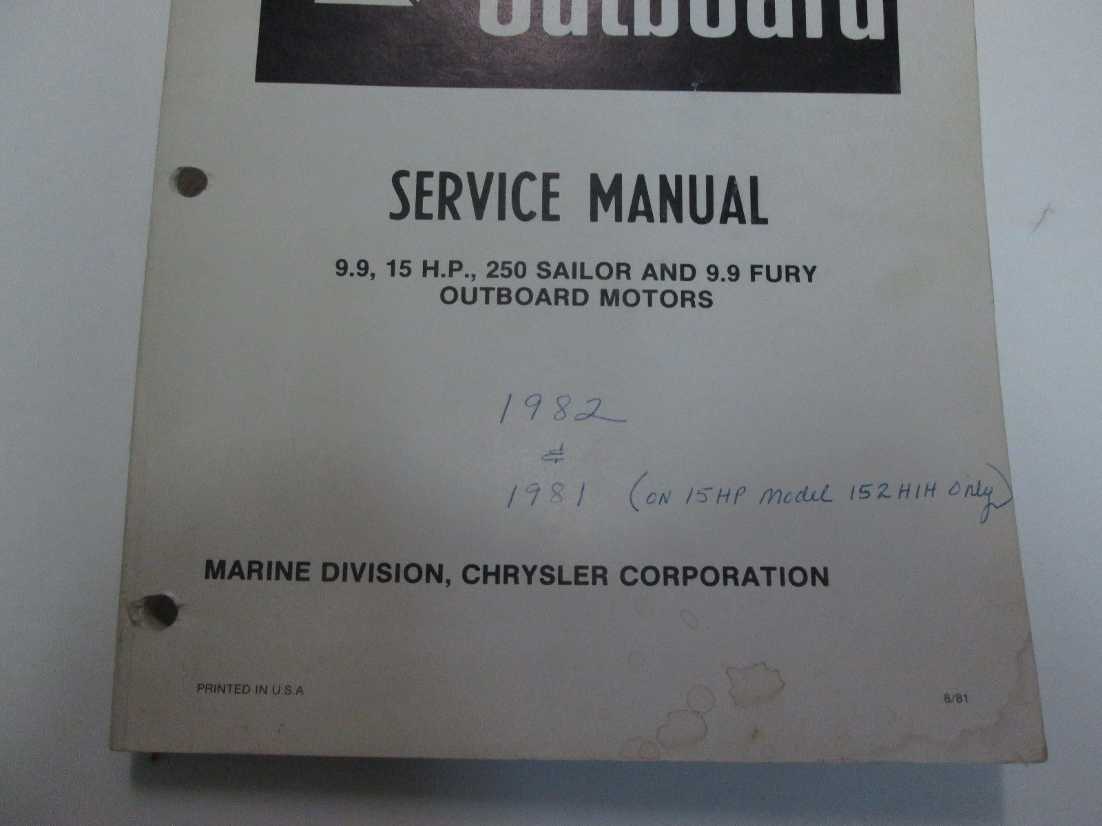 1982 Chrysler Outboard 99 15 Hp 250 And 40 Similar Items 55 Diagram Sailor Fury Service Manual Worn Faded