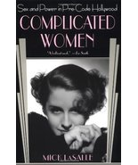 Complicated Women: Sex and Power in Pre-Code Hollywood [Paperback] [Dec ... - $5.04