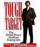 Tough Target: The Street-Smart Guide to Staying Safe - $7.95