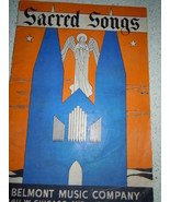 Sacred Songs Belmont Music Company Music Book 1937 - $6.99