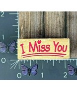Melissa and Doug I Miss You Rubber Stamp Wood #Q60 - $1.49