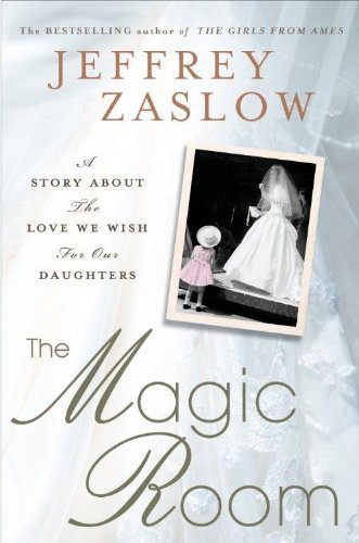 Primary image for The Magic Room: A Story About the Love We Wish for Our Daughters (Thorndike Pres