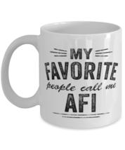 Afi Mug My Favorite People Call Me Afi Icelandic Grandfather Unique For  - £10.87 GBP