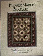 Thimbleberries Flower Market Bouquet Quilt Pattern - $4.99