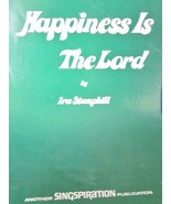 Sheet Music Happiness Is The Lord by Ira Stanphill - $5.99