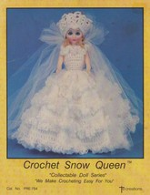 Snow Queen, Td Creations Crochet Doll Clothes Pattern Booklet PRE-754 - $3.95