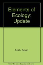 Elements of Ecology Update by Smith