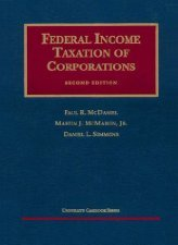 Federal Income Taxation of Corporations  by McDaniel