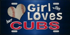 This Girl Loves Her Cubs MLB Tag Sign License P... - $19.34