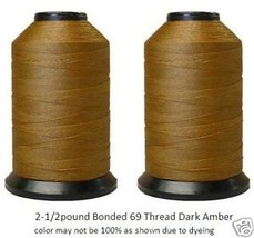 Bonded 69,Walking Foot,Upholstery Thread 2-1/2lb.Dk Amb - $27.86