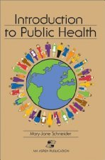 Introduction To Public Health by Mary 0763725943