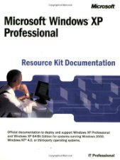 Microsoft? Windows? XP Professional Resource Kit by The 0735614857