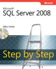 Microsoft SQL Server Step by Step by LeBlanc 0735626049