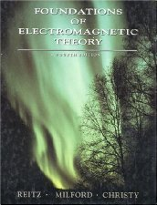 Foundations of Electromagnetic Theory by John R. Reitz 0201526247