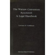 The Warsaw Convention Annotated by Goldhirsch 9024736196