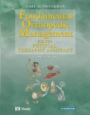 Fundamental Orthopedic Management by Shankman 032302002X