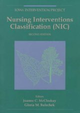 Nursing Interventions Classification by Gloria M. Bulechek PhD RN FAAN