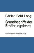Grundbegriffe der Ernährungslehre  by Bäßler 3540093885