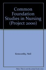 Common Foundation Studies in Nursing  by Kenworthy 0443044015