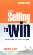 Selling to Win by Denny 0749444347