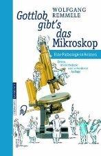 Gottlob Gibt's Das Mikroskop by Remmele 3798510377