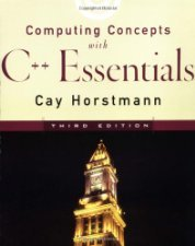 Computing Concepts with C++ Essentials by Horstmann 0471164372