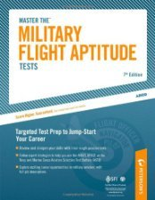 Master the Military Flight Aptitude Tests by Peterson's 0768927935