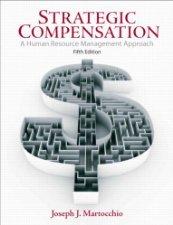 Strategic Compensation by Joseph 0136007449