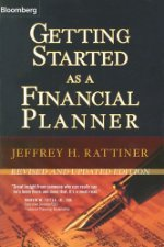 Getting Started as a Financial Planner by Jeffrey H. Rattiner 1576601854