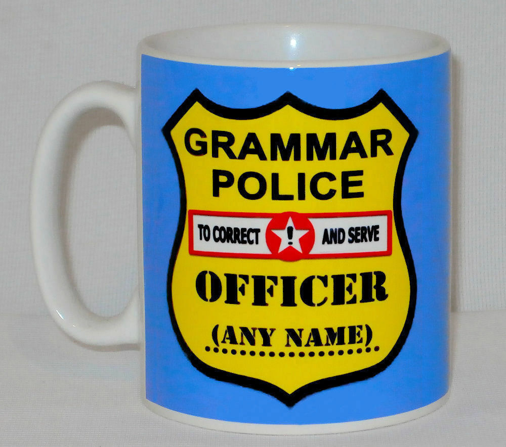 Grammar Police Mug PERSONALISED ANY NAME Funny Gift English Student Teacher