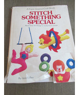 Stitch Something Special By Jean Gillies - $9.00