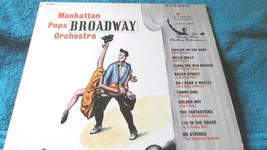 Broadway The Manhattan Pops Orchestra  33RP  Record Album - $6.29
