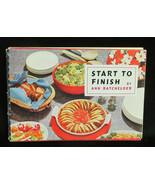 1954 Start to Finish Ladies Home Magazine Ann Batchelder Recipe Cook Boo... - $5.99