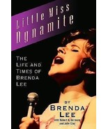 Little Miss Dynamite: The Life and Times of Brenda Lee - $7.99