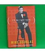 """1999 1st Edition/Printing Hardcover Book, """"I'll Be Right Back"""" By Mike D... - $4.95"""